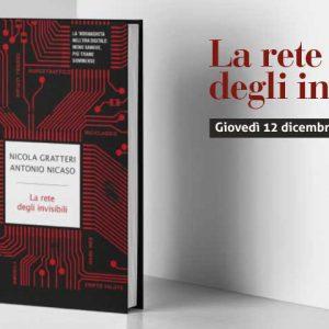 Presentazione del libro: La rete degli invisibili